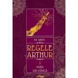 Regele Arthur 1: Sabia din stanca - T.H. White, editura Grupul Editorial Art
