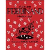 Taurasul Ferdinand - Munro Leaf, editura Grupul Editorial Art