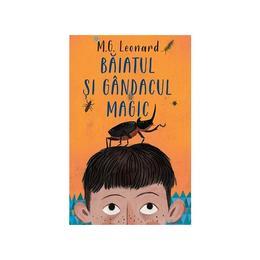Baiatul si gandacul magic - M.G. Leonard, editura Rao