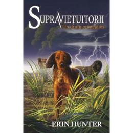 Supravietuitorii vol.4: Un drum periculos - Erin Hunter, editura All