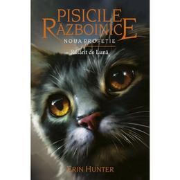 Pisicile razboinice Vol. 8: Rasarit de luna - Erin Hunter, editura All