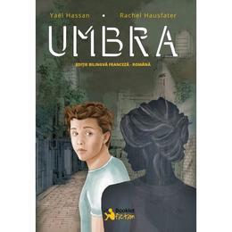 Umbra - Yael Hassan, Rachel Hausfater, editura Booklet