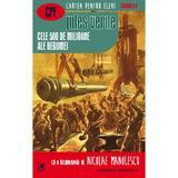 Cele 500 de milioane ale Begumei - Jules Verne, editura Cartea Romaneasca