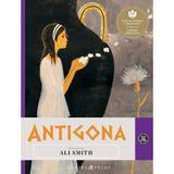Antigona - Repovestire de Ali Smith, editura Curtea Veche