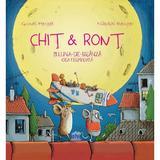 Chit si Ront si Luna-de-branza cea fermecata - Gundi Herget, Nikolai Renger, editura Didactica Publishing House