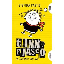 Timmy Fiasco Vol. 3: Ne intalnim din nou - Stephan Pastis, editura Grupul Editorial Art