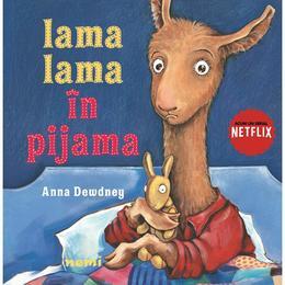 Lama Lama in pijama - Anna Dewdney, editura Nemira