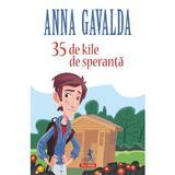 35 de kile de speranta - Anna Gavalda, editura Polirom