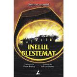 Inelul blestemat - Selma Lagerlof, editura Agora