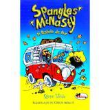 Spangles McNasty si Pestele de Aur - Steve Webb, editura Aramis