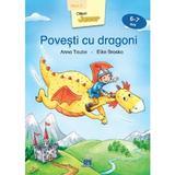 Povesti cu dragoni (6-7 ani Nivel 2) - Anna Taube, Elke Broska, editura Didactica Publishing House