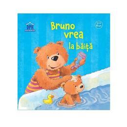 Bruno vrea la baita - Sandra Grimm, editura Didactica Publishing House