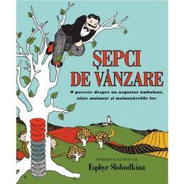 Sepci de vanzare - Esphyr Slobodkina, editura Grupul Editorial Art