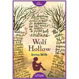 Wolf Hollow - Lauren Wolk, editura Grupul Editorial Art