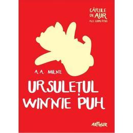 Ursuletul Winnie Puh - A.A. Milne, editura Grupul Editorial Art