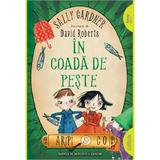 In coada de peste (Aripi si Co. Vol. 2) - Sally Gardner, David Roberts, editura Grupul Editorial Art