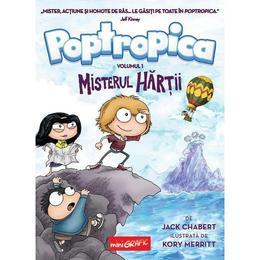 Poptropica Vol.1: Misterul hartii - Jack Chabert, Kory Merritt, editura Grupul Editorial Art