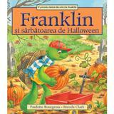 Franklin si sarbatoarea de Halloween - Paulette Bourgeois, Brenda Clark, editura Katartis