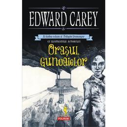 Orasul gunoaielor - Edward Carey, editura Polirom