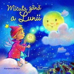 Micuta zana a Lunii - Hartmut Bieber, editura Univers Enciclopedic