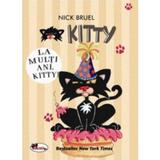 Kitty,  La multi ani, Kitty! - Nick Bruel, editura Aramis