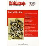 Revista Echidistante. Cultul eroilor - Nr.9 / 2010, editura Institutul European
