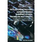 Prolegomene Privind Administrarea Si Expertizarea Probelor Multimedia - Doru Ioan Cristescu, editura Solness