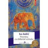 Povestea cu elefantul vizirului - Ivo Andric, editura Polirom