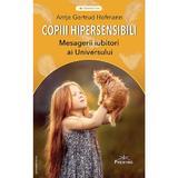 Copiii hipersensibili - Antje Gertrud Hofmann, editura Prestige