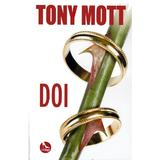 Doi - Tony Mott, editura Tritonic
