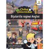 Clubul detectivilor: Bijuteriile reginei Angliei - Eleonora Barsotti, editura Gama