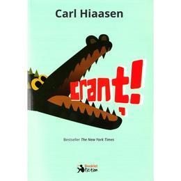 Crant - Carl Hiaasen, editura Booklet