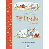 Tifi Papadie si lumea lui - Andreas H. Schmachtl, editura Didactica Publishing House