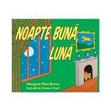 Noapte buna, Luna - Margaret Wise Brown, Clement Hurd, editura Grupul Editorial Art