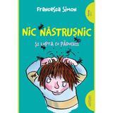 Nic Nastrusnic si lupta cu paduchii - Francesca Simon, editura Grupul Editorial Art