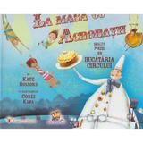 La masa cu acrobatii si alte poezii din bucataria circului - Kate Hosford, editura Lizuka Educativ
