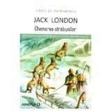 Chemarea strabunilor - Jack London (Carti de patrimoniu), editura Minerva