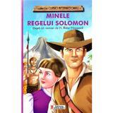 Minele Regelui Solomon - H. Rider Haggard, editura Unicart