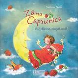 Zana Capsunica. Vise placute, draga Luna! - Stefanie Dahle, editura Univers Enciclopedic