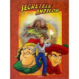 Secretele Anzilor, editura Aquila