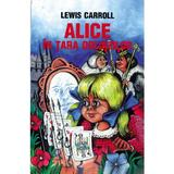 Alice in tara oglinzilor - Lewis Carroll, editura Cartex