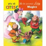 Stiu sa citesc - 20 de povesti magice, editura Girasol