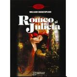Romeo si Julieta - William Shakespeare, editura Gramar