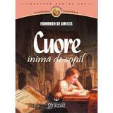 Cuore, inima de copil - Edmondo De Amicis, editura Gramar