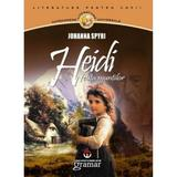 Heidi, fetita muntilor - Johanna Spyri, editura Gramar