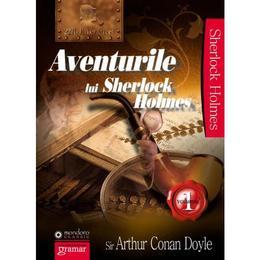 Aventurile lui Sherlock Holmes vol 1- Arthur Conan Doyle, editura Gramar