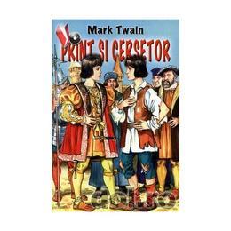 Print si cersetor - Mark Twain, editura Herra