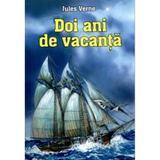 Doi ani de vacanta - Jules Verne, editura Herra