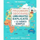 Prizonierii geografiei - Tim Marshall, editura Litera