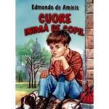 Cuore, inima de copil - Edmondo De Amicis, editura Herra